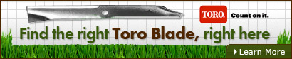 Find the right Toro Blade, right here